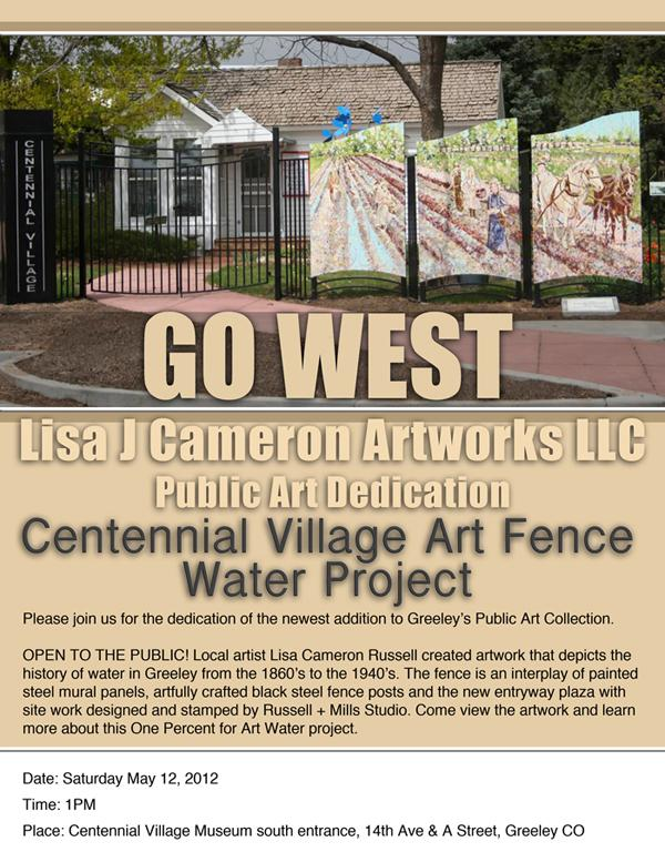 Go West, Centennial Village Museum, Greeley Colorado Public Art, Art Mural Fence by Fort Collins, Colorado Artist Lisa Cameron Russell of Lisa J Cameron Artworks LLC